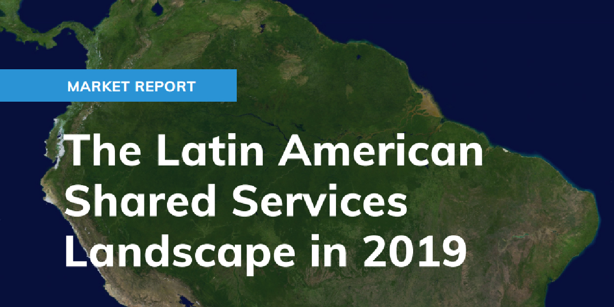 Latin American Shared Services Landscape 2019-01